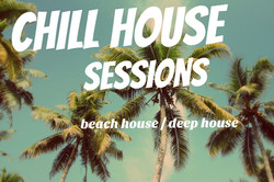 Chlll House Sessions