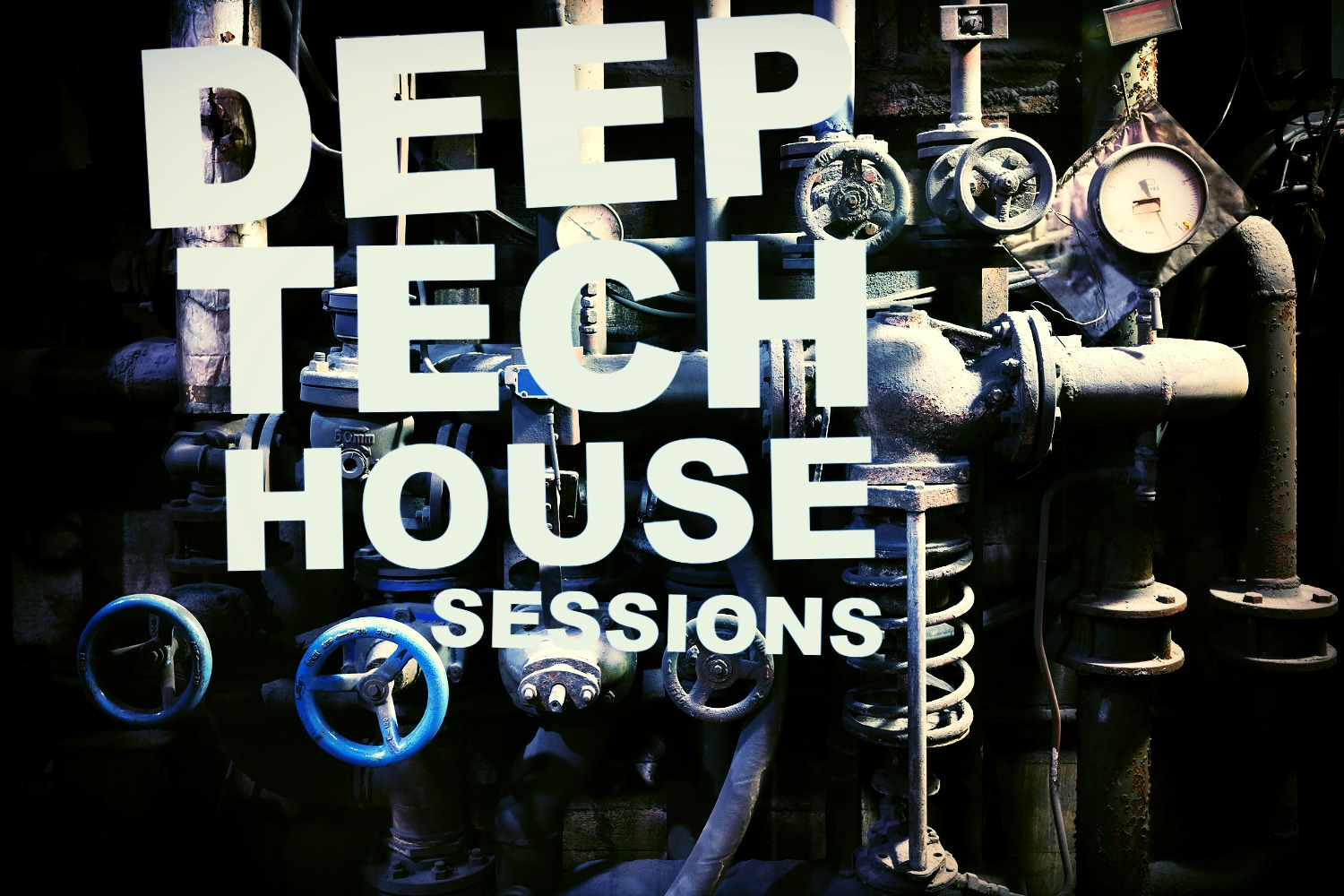 Deep Tech House Sessions