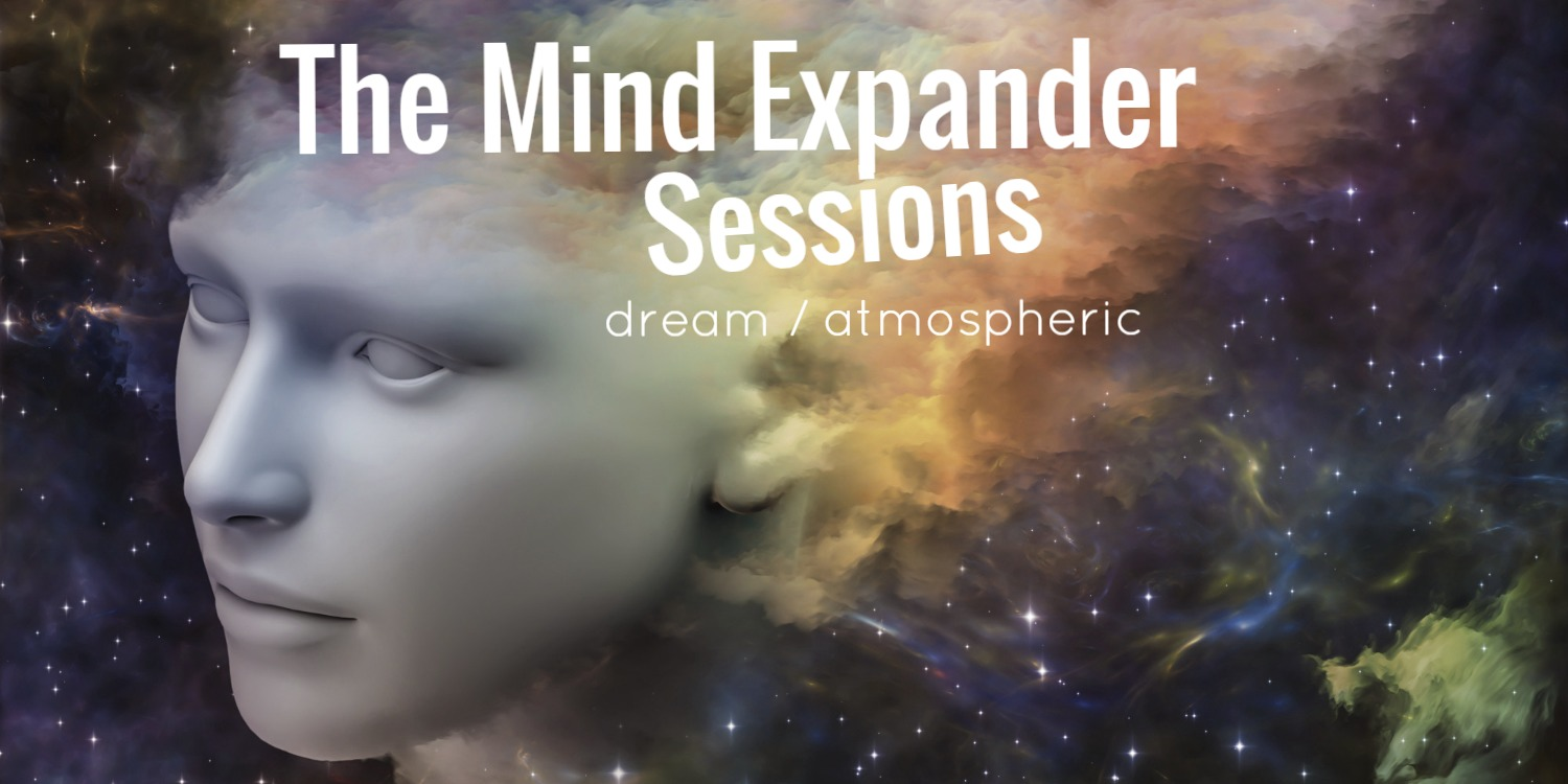 The Mind Expander Sessions