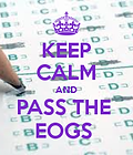 keep-calm-and-pass-the-eogs-1.png