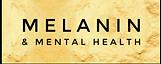Melanin and Mental Health Logo.png