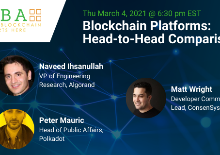 2021年3月5日(金)02:30(日本時間)〜、Blockchain Platforms: Head-to-Head Comparisons
