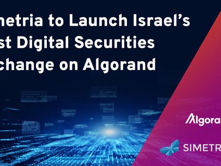 Simetriaとアルゴランドが提携し、イスラエルで初のデジタル証券取引所を開設