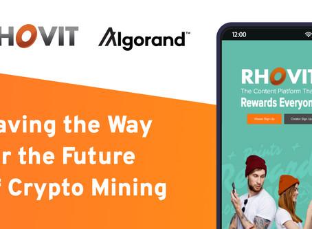 RHOVITはアルゴランド・プラットフォームを活用し、コンテンツの収益化とプラットフォームのゲーミフィケーションへの道を開きます