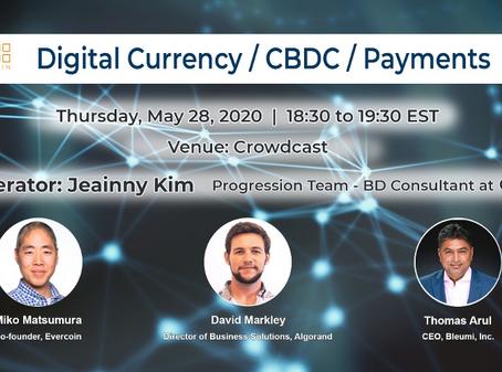 5月29日(金)07:30~ Virtual Meetup: How Central Bank Digital Currencies (CBDC) Will Change the World