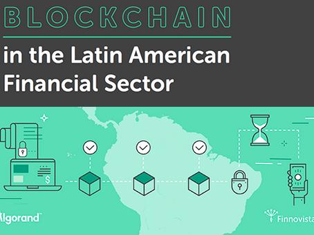 レポート:ラテン・アメリカの金融セクターにおけるブロックチェーン