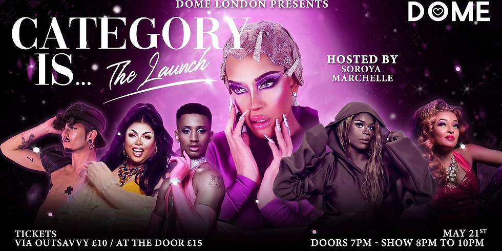 Dome London : Category is... THE LAUNCH!
