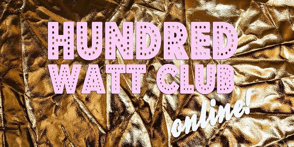 Hundred Watt Club Online: The Pyjama Party