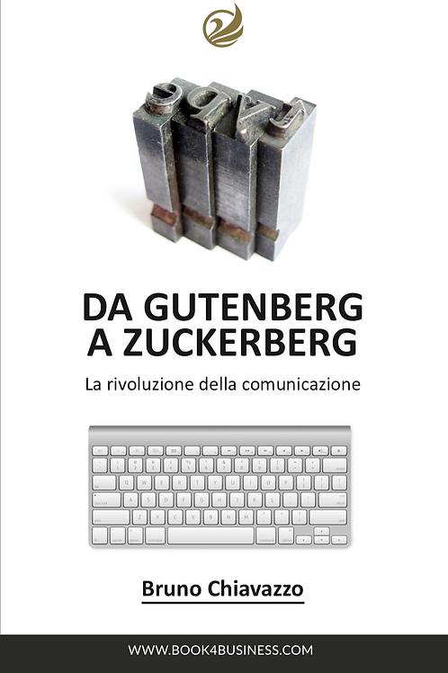 Da Gutenberg a Zuckerberg