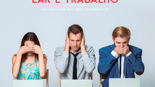 Como o ambiente do lar e do trabalho podem influenciar nos sentimentos?