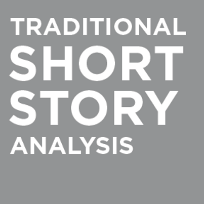 Traditional Short Story Analysis
