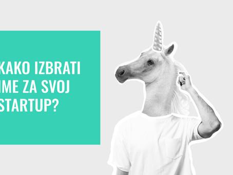 Kako izbrati ime za svoj startup?