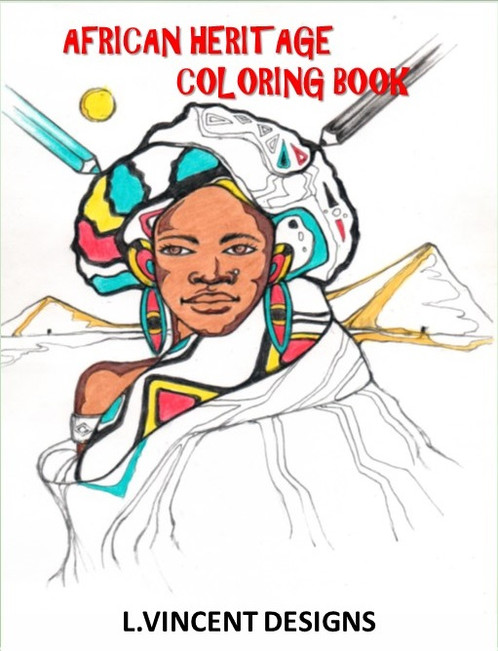African Heritage Adult Coloring Book By L Vincent Designs