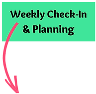 Weekly Check-in & Planning