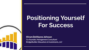 Postioning Yourself For Success (Preview