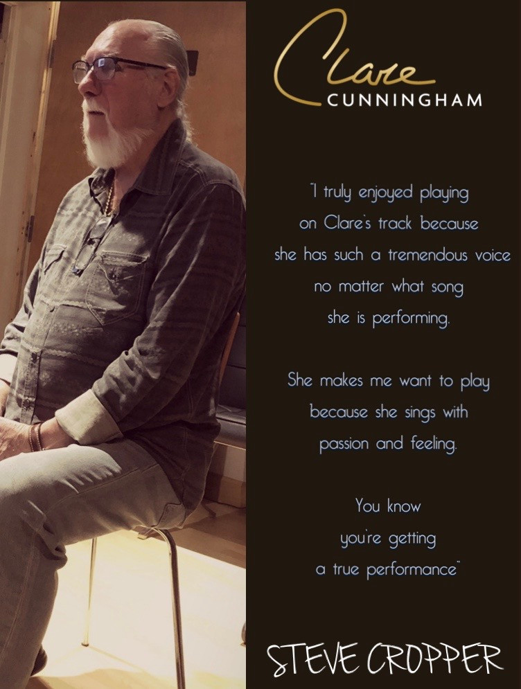 Steve Cropper (The Blues Brothers) is a fan of Clare Cunningham