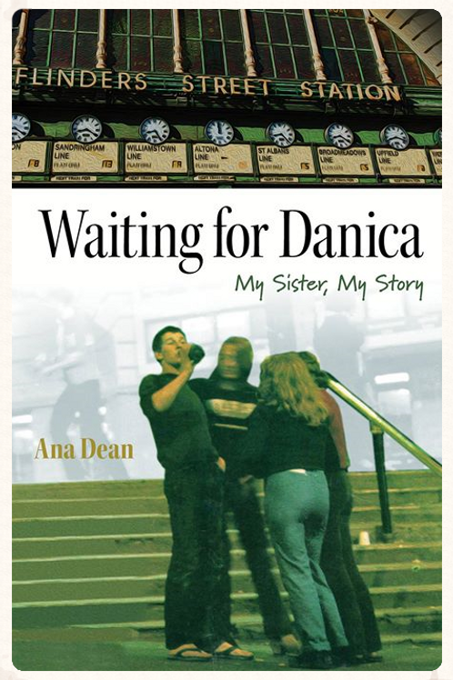 Waiting for Danica, My Sister My Story - Signed