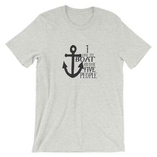 I Like My Boat and Maybe Five People Tee