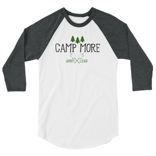 Camp More Worry Less Baseball Tee