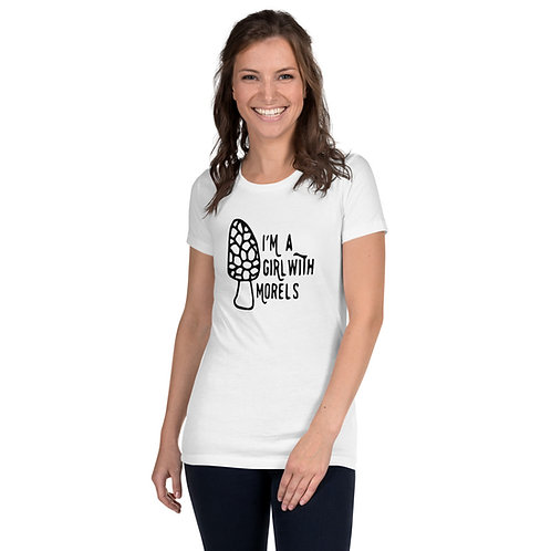 I'm a Girl With Morels Women's Slim Fit T-Shirt