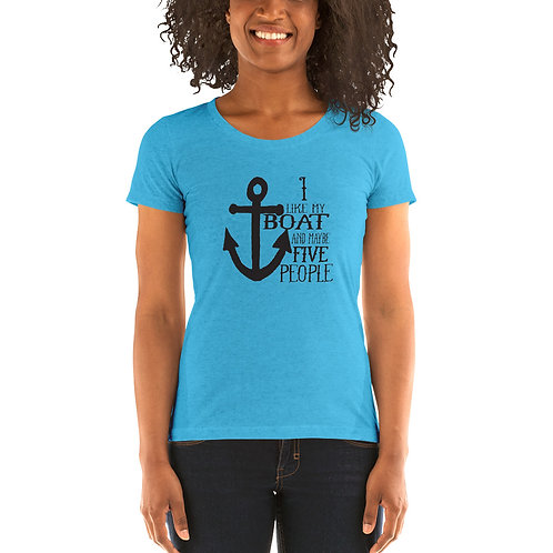 I Like My Boat Bella Canvas Tri-Blend Ladies' Short Sleeve T-shirt
