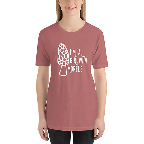 I'm a Girl with Morels Bella Canvas 3001 Short-Sleeve Unisex T-Shirt