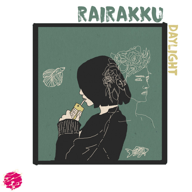 rairakku - daylight (single)