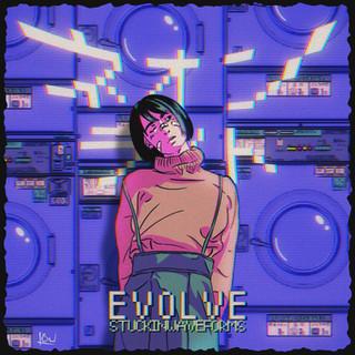 STUCKINWAVEFORMS - evolve