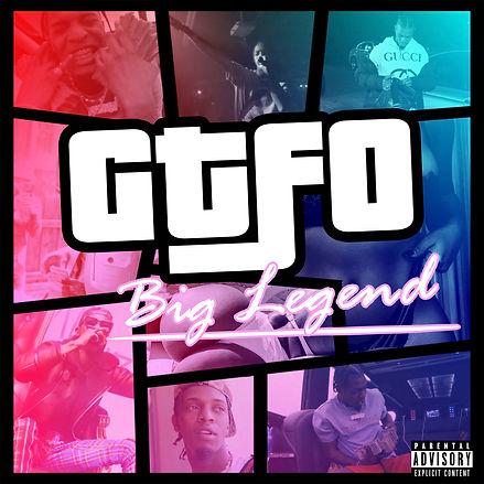 Artwork_Big Legend_Gtfo.jpg