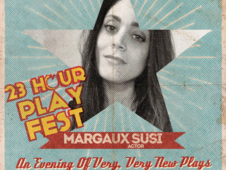 Come see Margaux in IAMA's 23-Hour Play Fest!