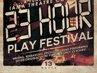 Come see Margaux in IAMA's 23 Hour Play Fest!