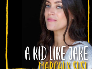 Margaux Associate Directs on 'A KID LIKE JAKE' by Daniel Pearle!