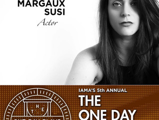 Margaux in IAMA's 5th Annual ONE DAY PLAYS!