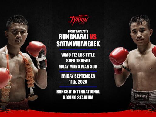 Fight Analysis | Rungnarai VS Satanmuanglek | Date - 09/11/20