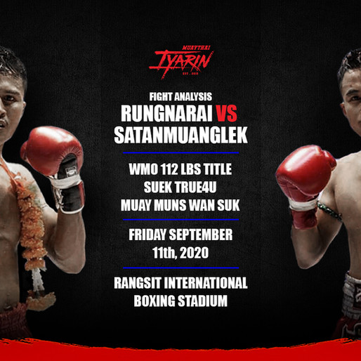 Fight Analysis | Rungnarai VS Satanmuanglek | Date - 09/11/20