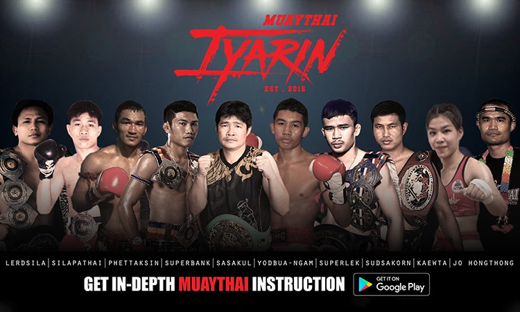 Muaythai Iyarin Mobile Application | Original Muaythai Online Classes With Top Thai Fighters to share their secret techniques. Private Trainers, Special Muaythai Training Routine, Unique Combo.