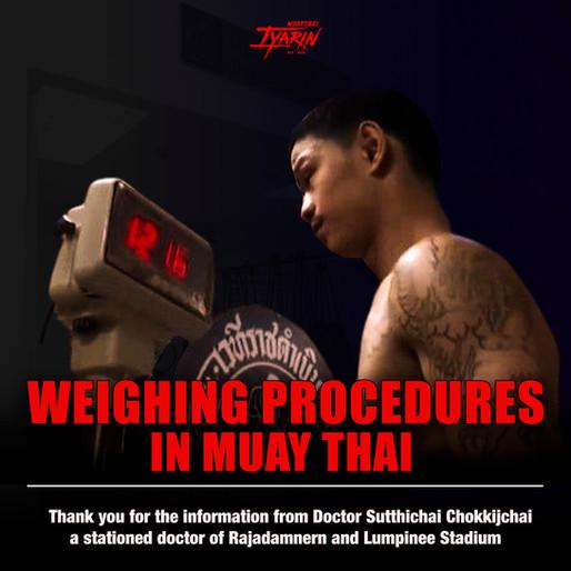 WEIGHING PROCEDURESIN MUAY THAI