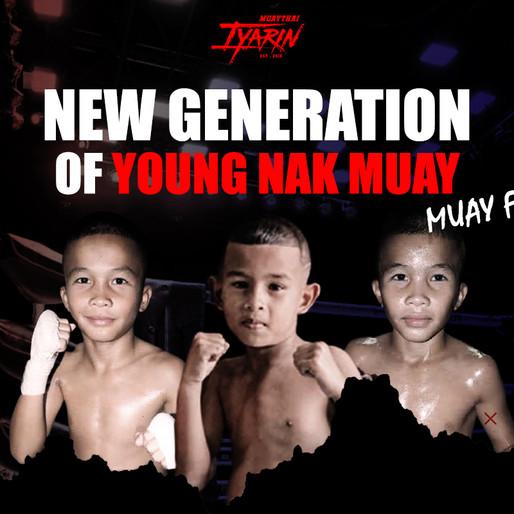 NEW GENERATIONOF YOUNG NAK MUAY