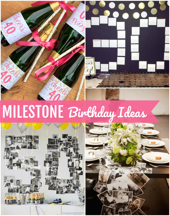 Milestone Birthday Ideas