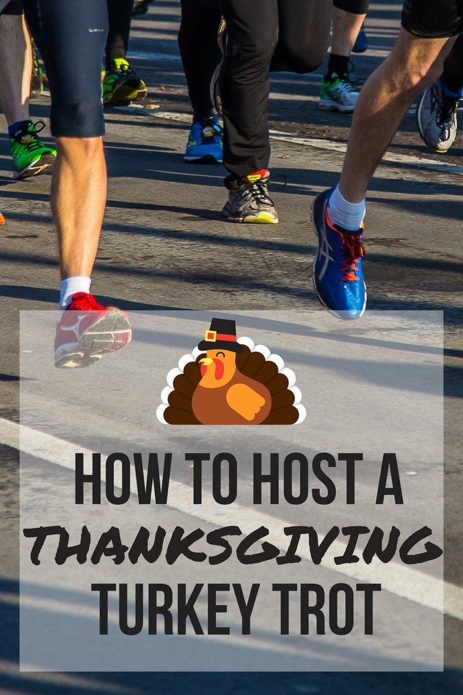 How to Host a Thanksgiving Turkey Trot