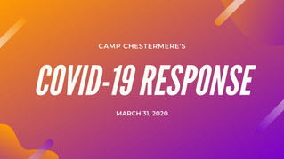 Camp Chestermere Response to COVID-19 - Updated March 31, 2020