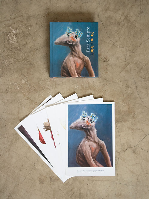 Livro — Para Sempre, Nunca Mais + 6 prints — 1ª coleção