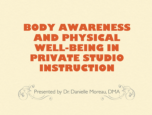 Body Awareness and Physical Well-Being in Private Studio Instructio