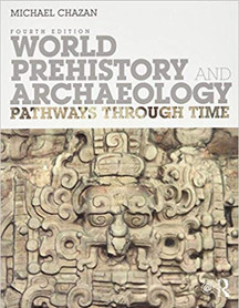 World History and Archaeology: Pathways Through Time, 4th ed.