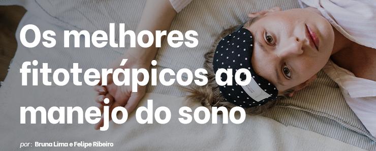 Os melhores fitoterápicos ao manejo do sono
