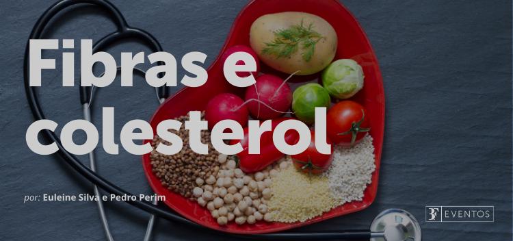 Descubra a influência das fibras na redução do colesterol