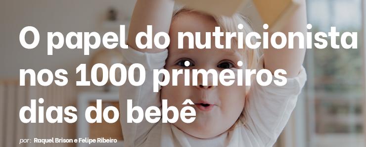 O papel do nutricionista nos 1000 primeiros dias do bebê