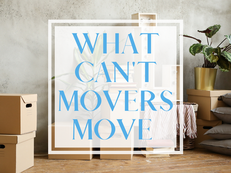 WHAT CAN'T MOVERS MOVE