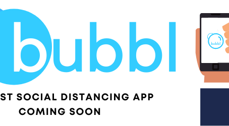 bubbl - The First Social Distancing App (Coming Soon)