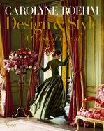 Carolyne Roehm design & style